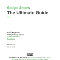 Google Sheets - The Ultimate Guide - by Yuri Karagyozov.pdf